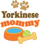 Yorkinese Mom T-shirts and Gifts