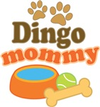 Dingo Mom T-shirts and Gifts