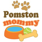 Pomston Mom T-shirts and Gifts