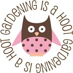 GARDENING IS A HOOT OWL TEES AND GIFTS