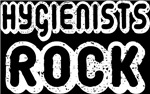 Hygienists Rock T-shirts