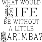 Funny Marimba Music Quote T-shirts and Gifts