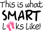 What Smart Looks Like Baby Girl T-shirt