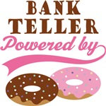 Bank Teller Powered By Doughnuts Gift T-shirts
