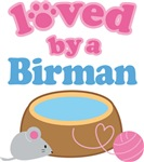 Loved By A Birman Cat T-shirts