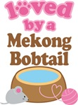 Loved By A Mekong Bobtail Tshirt Gifts