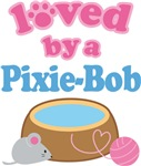 Loved By A Pixie-Bob Cat T-shirts