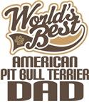 American Pitbull Terrier Dad (Worlds Best) Tshirts