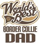 Border Collie Dad (Worlds Best) T-shirts