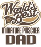 Miniature Pinscher Dad (Worlds Best) T-shirts