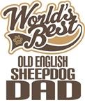 Old English Sheepdog Dad (Worlds Best) T-shirts