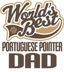Portuguese Pointer Dad (Worlds Best) T-shirts