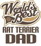 Rat Terrier Dad (Worlds Best) T-shirts