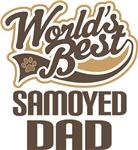 Samoyed Dad (Worlds Best) T-shirts