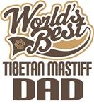 Tibetan Mastiff Dad (Worlds Best) T-shirts