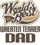 Wheaten Terrier Dad (Worlds Best) T-shirts