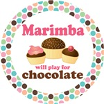 MARIMBA WILL PLAY FOR CHOCOLATE TEES AND GIFTS