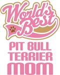 Pit Bull Terrier Mom T-shirts