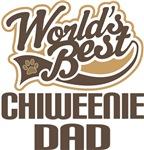 Chiweenie Dad (Worlds Best) T-shirts