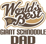 Giant Schnoodle Dad (Worlds Best) T-shirts