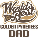 Golden Pyrenees Dad (Worlds Best) T-shirts