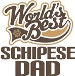 Schipese Dad (Worlds Best) T-shirts
