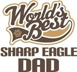 Sharp Eagle Dad (Worlds Best) T-shirts