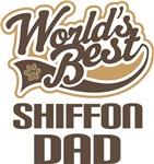 Shiffon Dad (Worlds Best) T-shirts