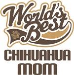 World's Best Chihuahua Mom T-shirts