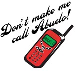 Don't Make Me Call Abuelo