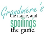 Grandmere's the Name, and Spoiling's the Game!