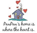PawPaw's Home is Where the Heart Is