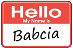Hello, My name is Babcia