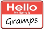 Hello, My name is Gramps
