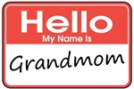 Hello, My name is Grandmom