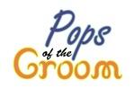 Pops of the Groom
