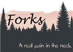 Forks is a Pain in the Neck
