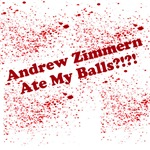 Andrew Zimmern Ate My Balls?!?!
