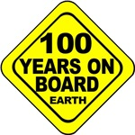 100 years on board Earth! 100th Birthday Gifts.