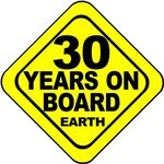 30 years on board Earth! 30th Birthday.