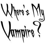 Twilight T-Shirts & Gifts, Where's My Vampire!