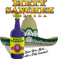 Dirty Sanchez Tequila