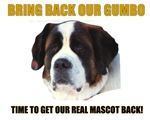BRING BACK OUR GUMBO
