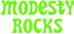 Modesty Rocks