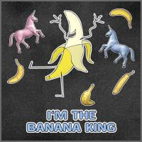 I'm the Banana King