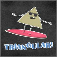 Triangular!