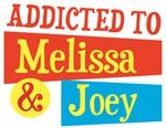 Addicted to Melissa & Joey T-Shirts
