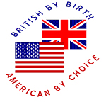 British By Birth, American By Choice