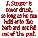 A Scouser is never drunk...(red)