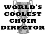 Coolest Choir Director Music T-shirts & Gifts